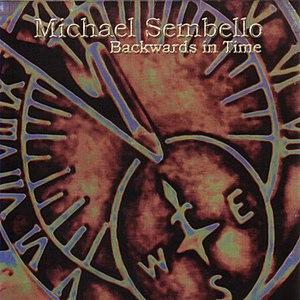 Michael Sembello альбом Backwards In Time