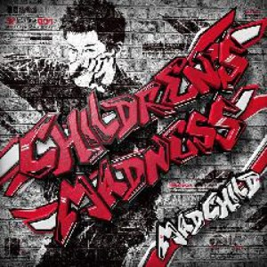 Madchild альбом CHILDREN'S MADNESS
