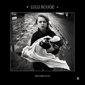 Lulu Rouge альбом Melankoli EP