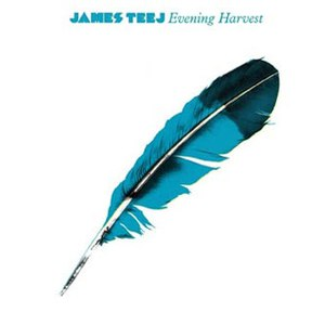 James Teej альбом Evening Harvest