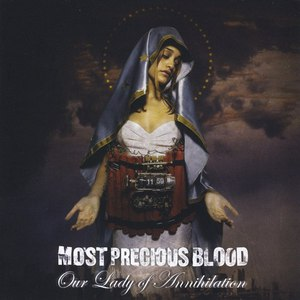 Most Precious Blood альбом Our Lady of Annihilation