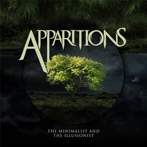 Apparitions альбом The Minimalist and the Illusionist