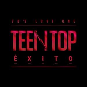 TEEN TOP альбом Teen Top Éxito - EP