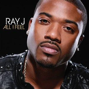 Ray J альбом All I Feel