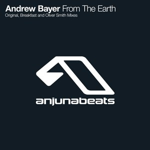 Andrew Bayer альбом From The Earth