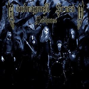 Mandragora Scream альбом Madhouse