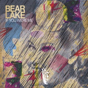 Bear Lake альбом If You Were Me