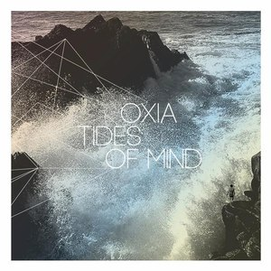 Oxia альбом Tides Of Mind