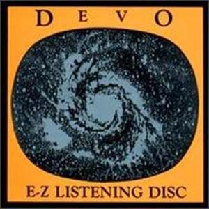 Devo альбом E-Z Listening Disc