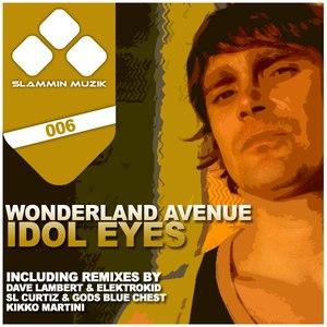 Wonderland Avenue альбом Idol Eyes