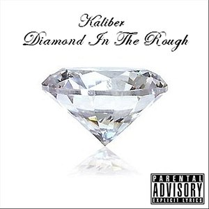 Kaliber альбом Diamond In The Rough