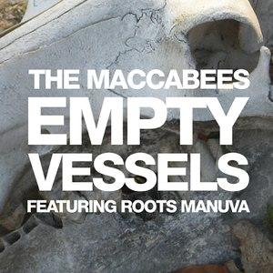 The Maccabees альбом Empty Vessels
