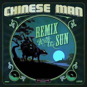 Chinese Man альбом Remix With the Sun