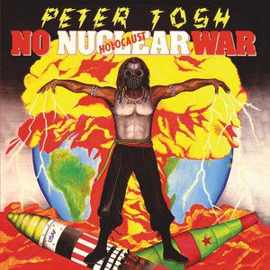 Peter Tosh альбом No Nuclear War