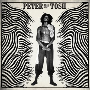 Peter Tosh альбом Peter Tosh 1978-1987