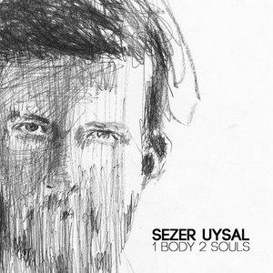 Sezer Uysal альбом 1 Body 2 Souls