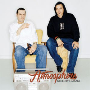 Atmosphere альбом Strictly Leakage