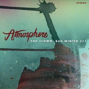 Atmosphere альбом Sad Clown Bad Winter 11
