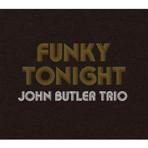 The John Butler Trio альбом Funky Tonight