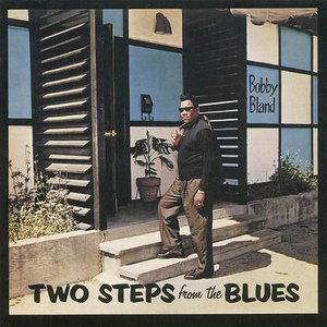 """Bobby """"Blue"""" Bland альбом Two Steps from the Blues (Bonus Track Version)"""