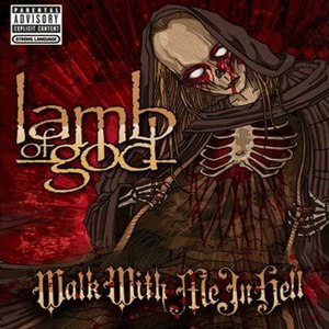 Lamb Of God альбом Walk With Me In Hell