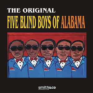The Blind Boys of Alabama альбом The Original Five Blind Boys of Alabama