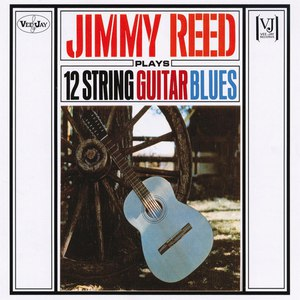 Jimmy Reed альбом Jimmy Reed Plays 12 String Guitar Blues