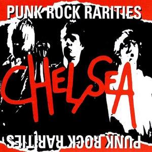 Chelsea альбом Punk Rock Rarities