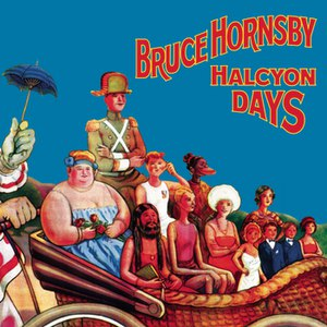bruce hornsby альбом Halcyon Days (Value Added for Tower)
