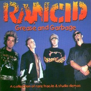 Rancid альбом Grease and Garbage