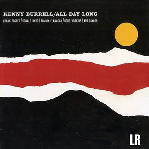 Kenny Burrell альбом All Day Long