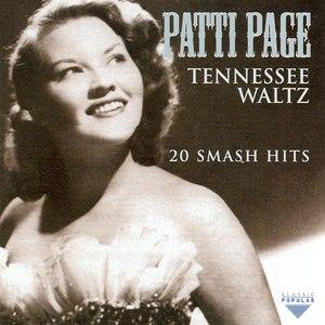 Patti Page альбом Tennesse Waltz - 20 Smash Hits