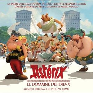 Philippe Rombi альбом Asterix le domaine des Dievx (Bande originale du film d'animation)