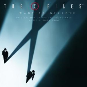 Mark Snow альбом X Files - I Want To Believe / OST