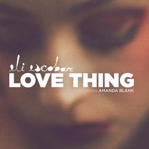 Eli Escobar альбом Love Thing
