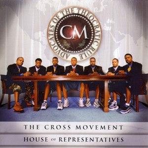 The Cross Movement альбом House of Representatives