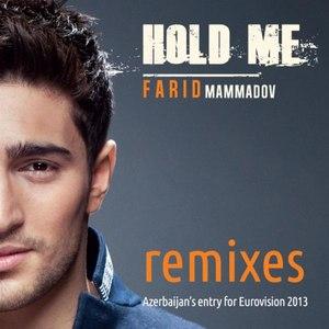 Farid Mammadov альбом Hold Me - Remixes