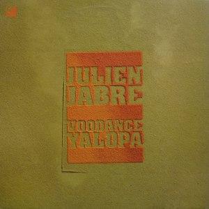 Julien Jabre альбом Voodance / Yalopa