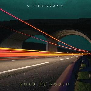 Supergrass альбом Road to Rouen