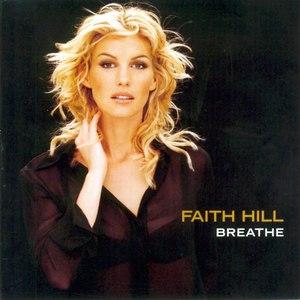 Faith Hill альбом Breathe (U.S. Version)