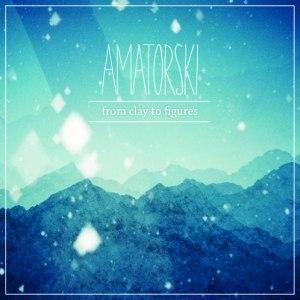 Amatorski альбом From Clay To Figures