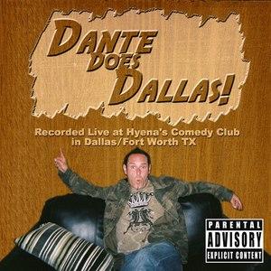 Dante альбом Dante Does Dallas