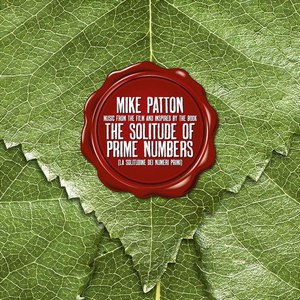 Mike Patton альбом The Solitude of Prime Numbers (Music from the Film and Inspired By the Book)