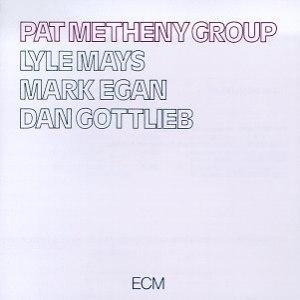Pat Metheny альбом Pat Metheny Group