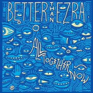 Better Than Ezra альбом All Together Now