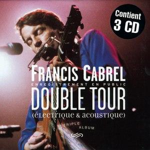 Francis Cabrel альбом Double Tour