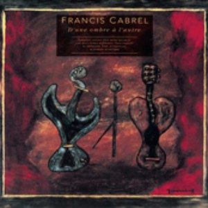 Francis Cabrel альбом D'une ombre à l'autre