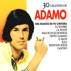 Salvatore Adamo альбом 30 Grandes de Salvatore Adamo