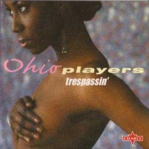 Ohio Players альбом Trespassin'