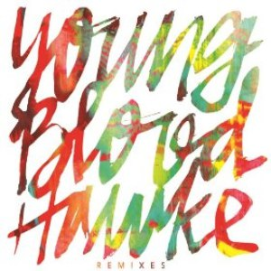 Youngblood Hawke альбом We Come Running (Remixes)